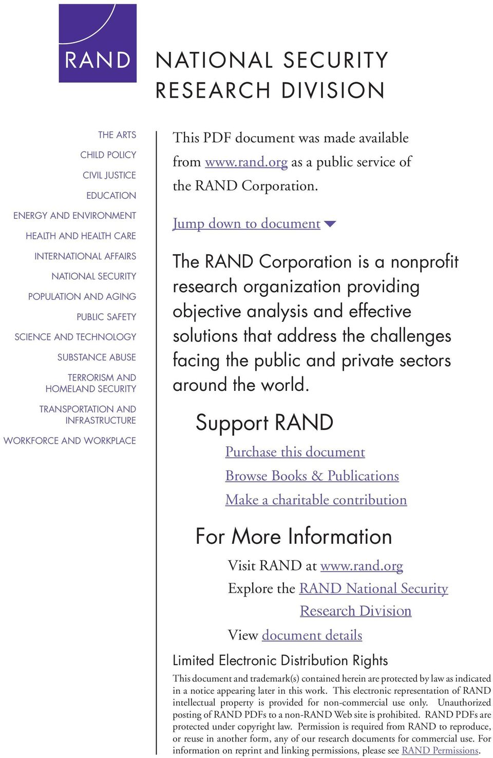 Jump down to document6 The RAND Corporation is a nonprofit research organization providing objective analysis and effective solutions that address the challenges facing the public and private sectors