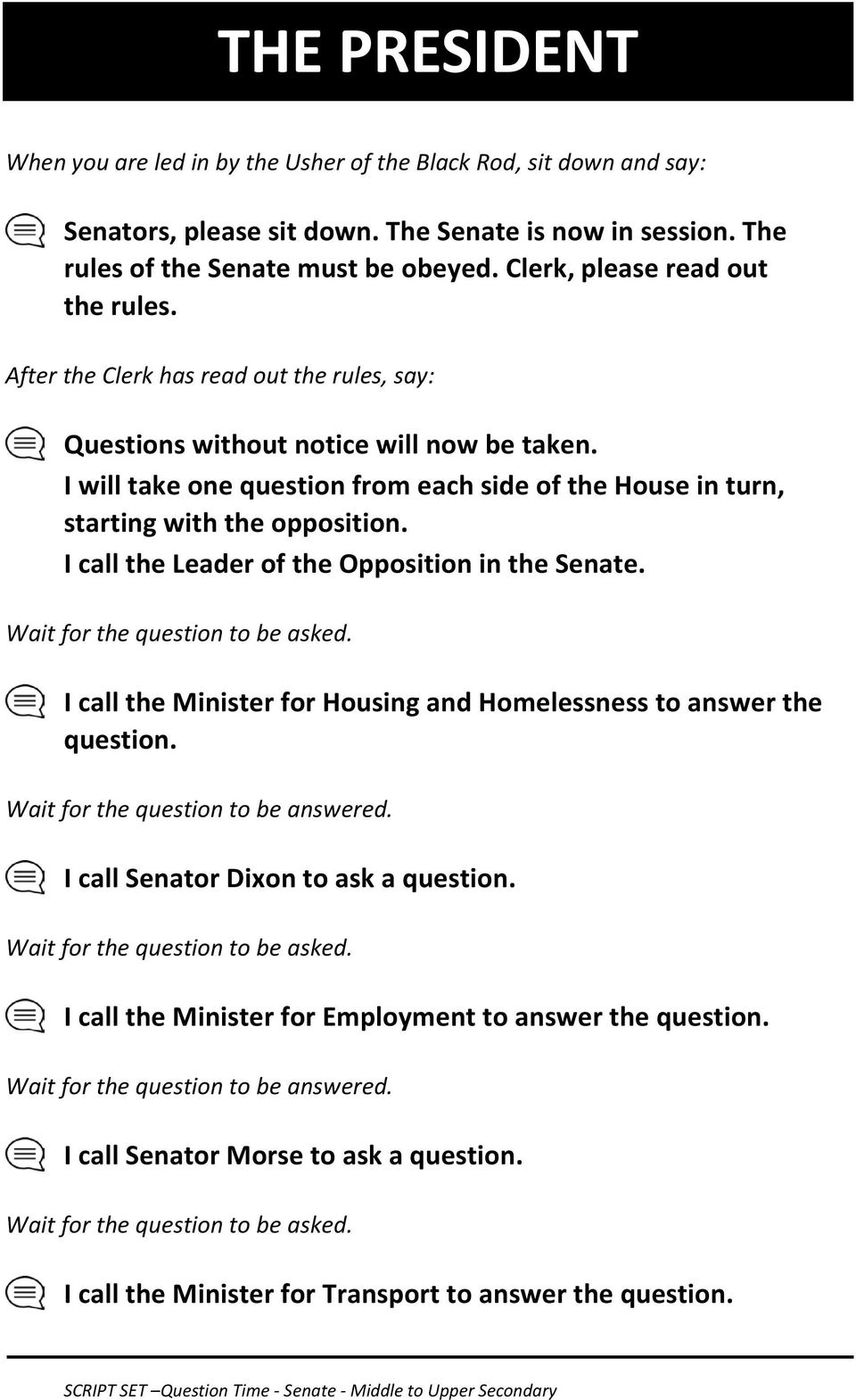 I will take one question from each side of the House in turn, starting with the opposition. I call the Leader of the Opposition in the Senate. Wait for the question to be asked.