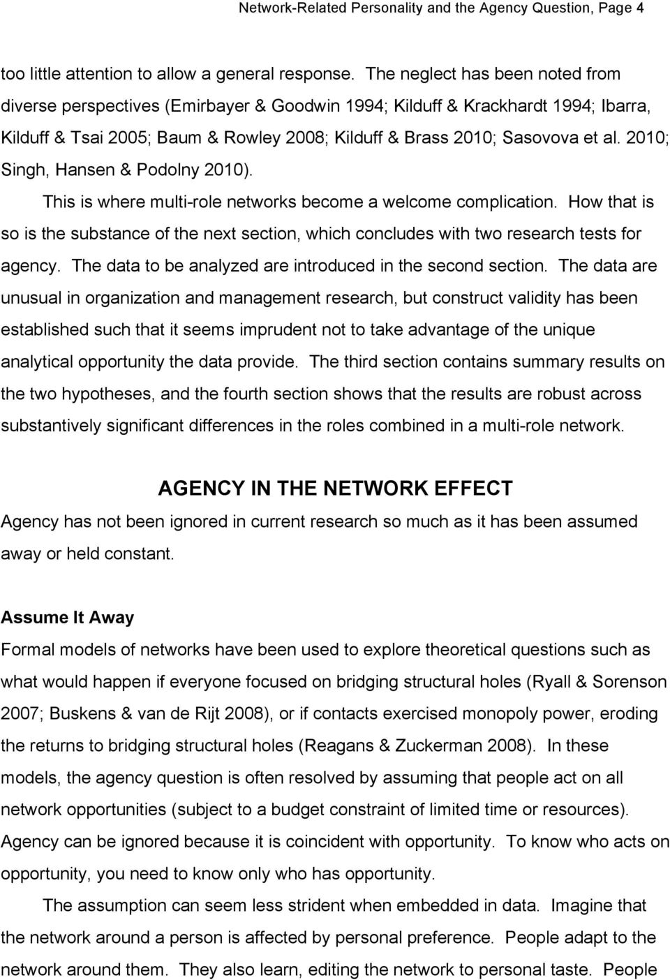 2010; Singh, Hansen & Podolny 2010). This is where multi-role networks become a welcome complication.