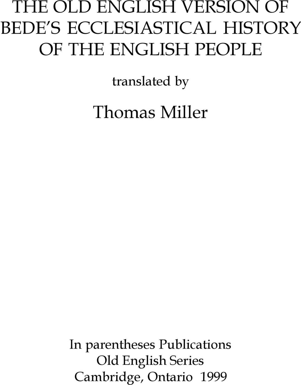 translated by Thomas Miller In parentheses