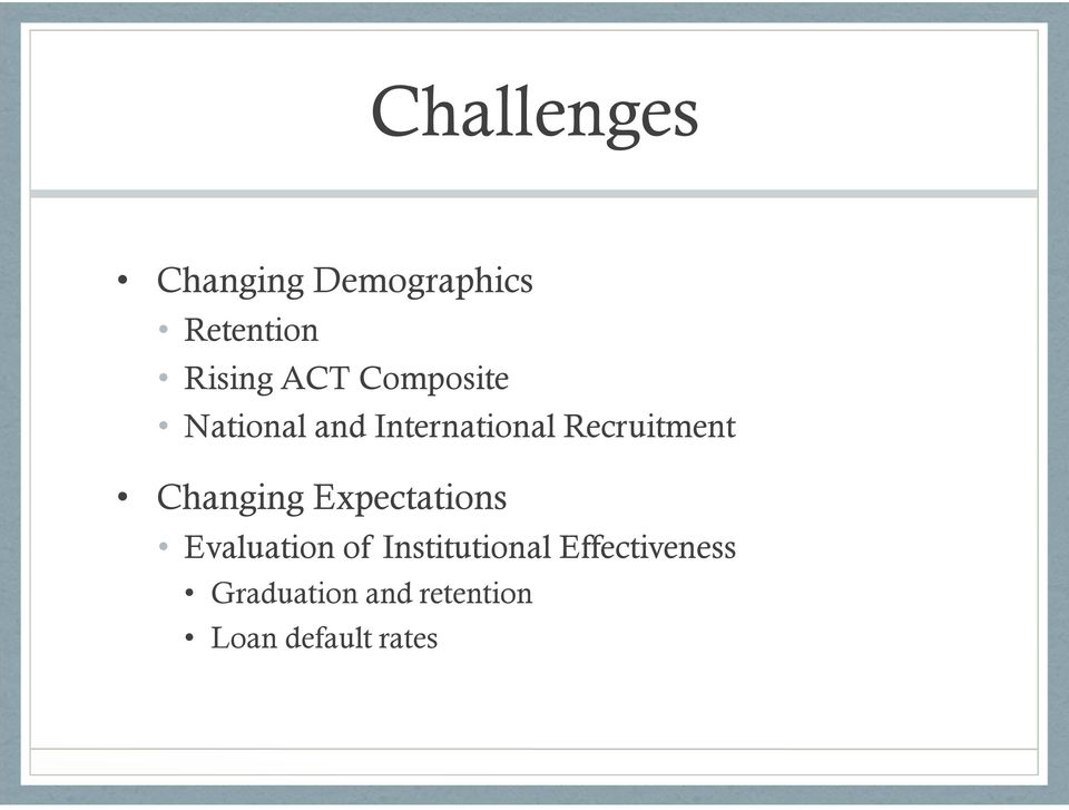 Changing Expectations Evaluation of Institutional