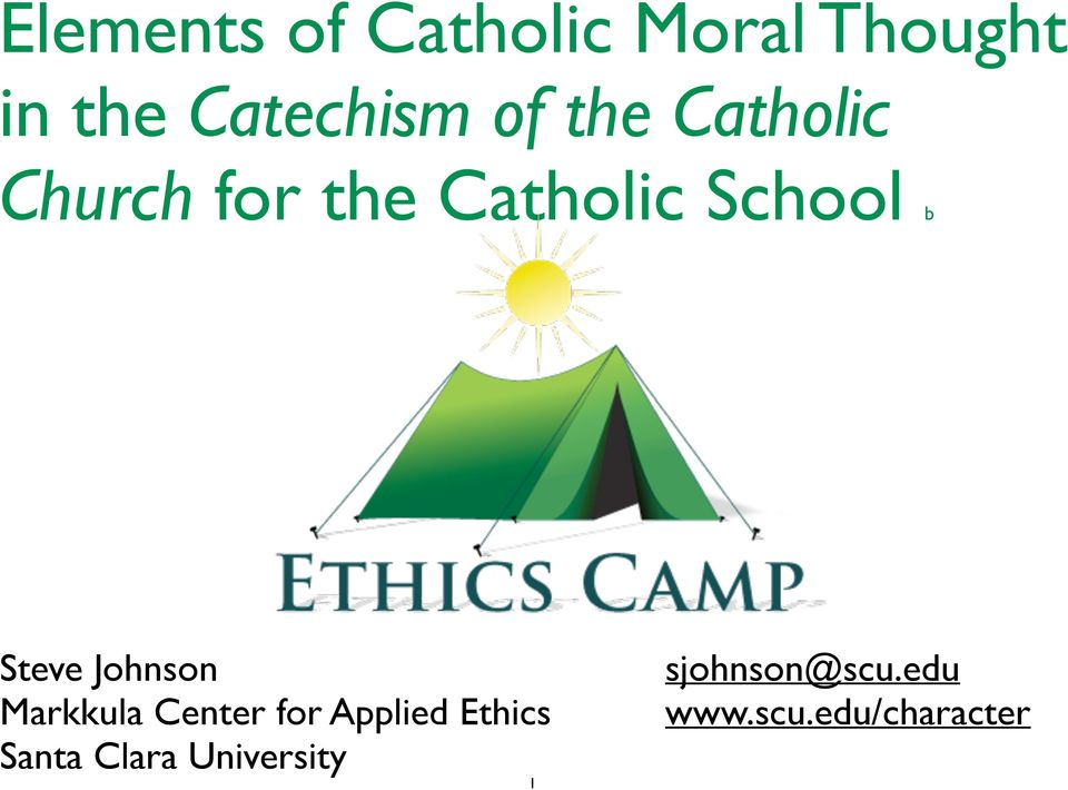 Steve Johnson Markkula Center for Applied Ethics