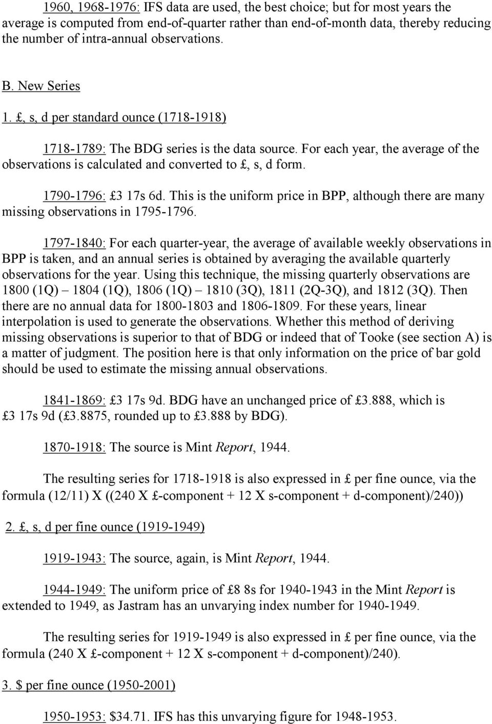 For each year, the average of the observations is calculated and converted to, s, d form. 1790-1796: 3 17s 6d.