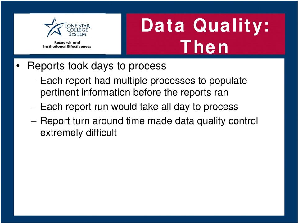 reports ran Each report run would take all day to process