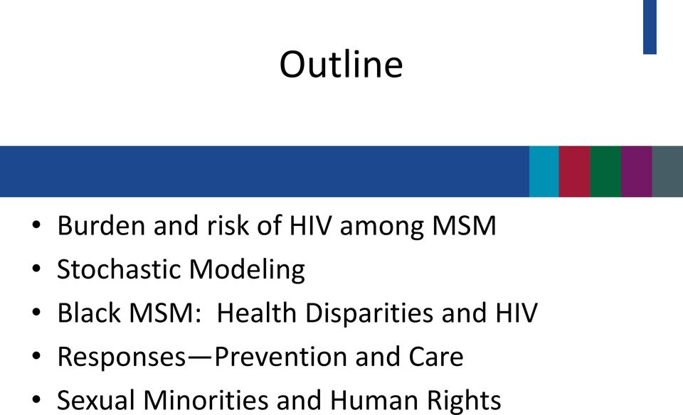 Disparities and HIV Responses Prevention