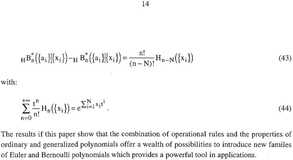 properties of ordinary and generalized polynomials offer a wealth of possibilities to