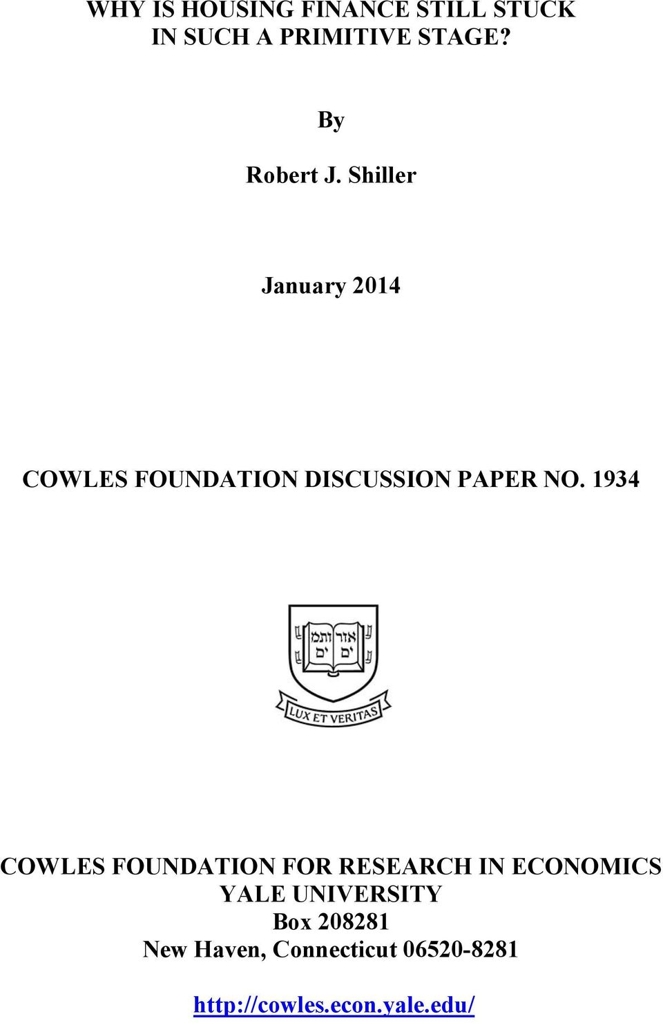 Shiller January 2014 COWLES FOUNDATION DISCUSSION PAPER NO.