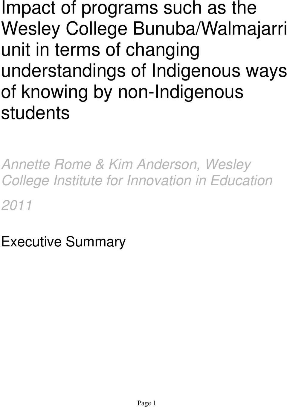 non-indigenous students Annette Rome & Kim Anderson, Wesley College