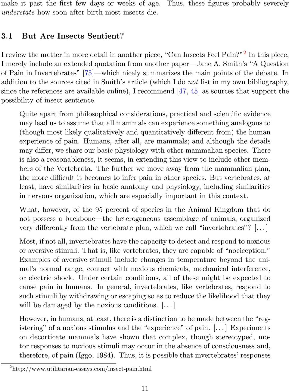 Smith s A Question of Pain in Invertebrates [75] which nicely summarizes the main points of the debate.