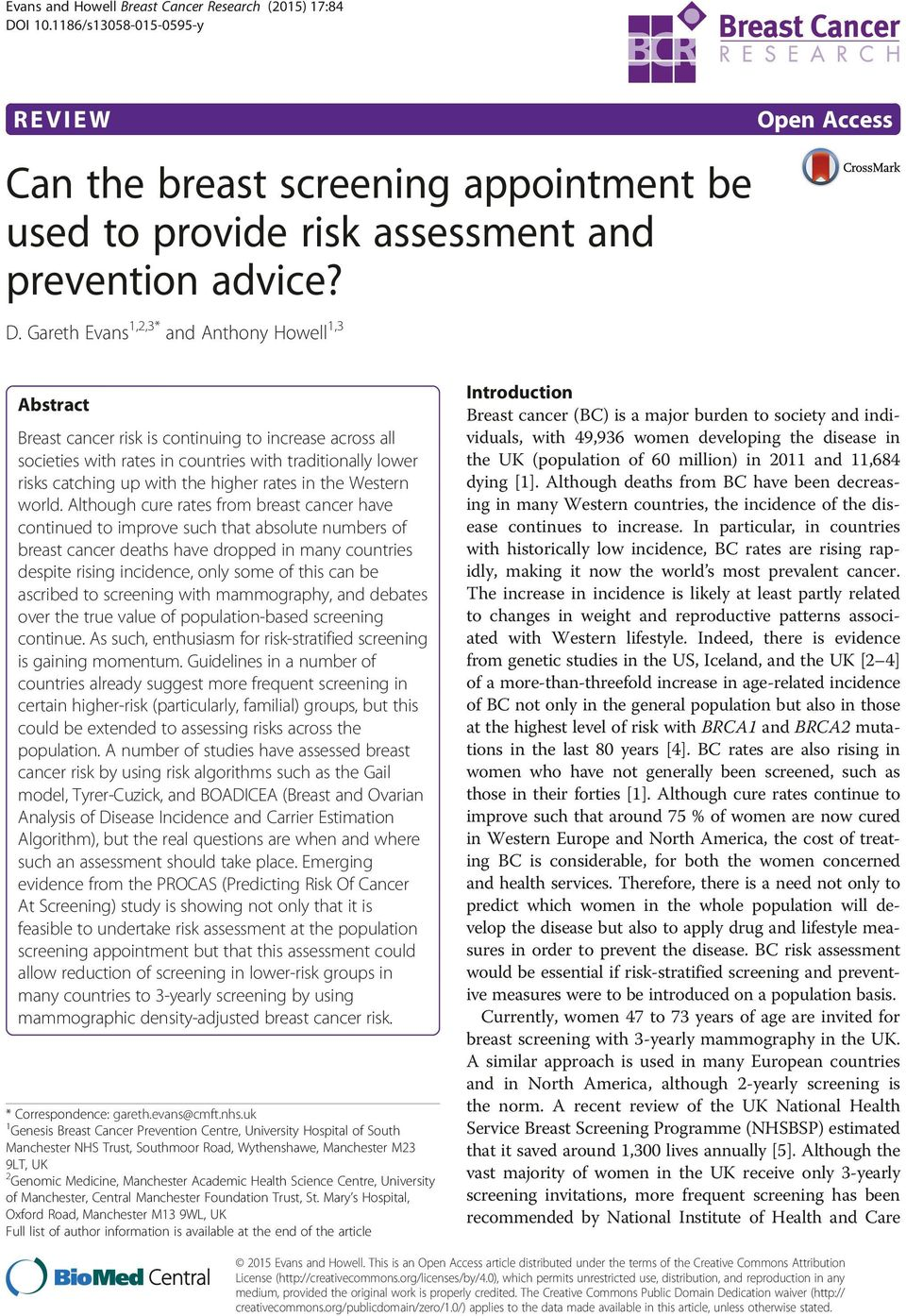 Gareth Evans 1,2,3* and Anthony Howell 1,3 Open Access Abstract Breast cancer risk is continuing to increase across all societies with rates in countries with traditionally lower risks catching up