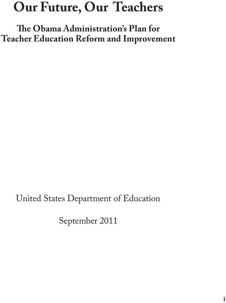 Education Reform and Improvement