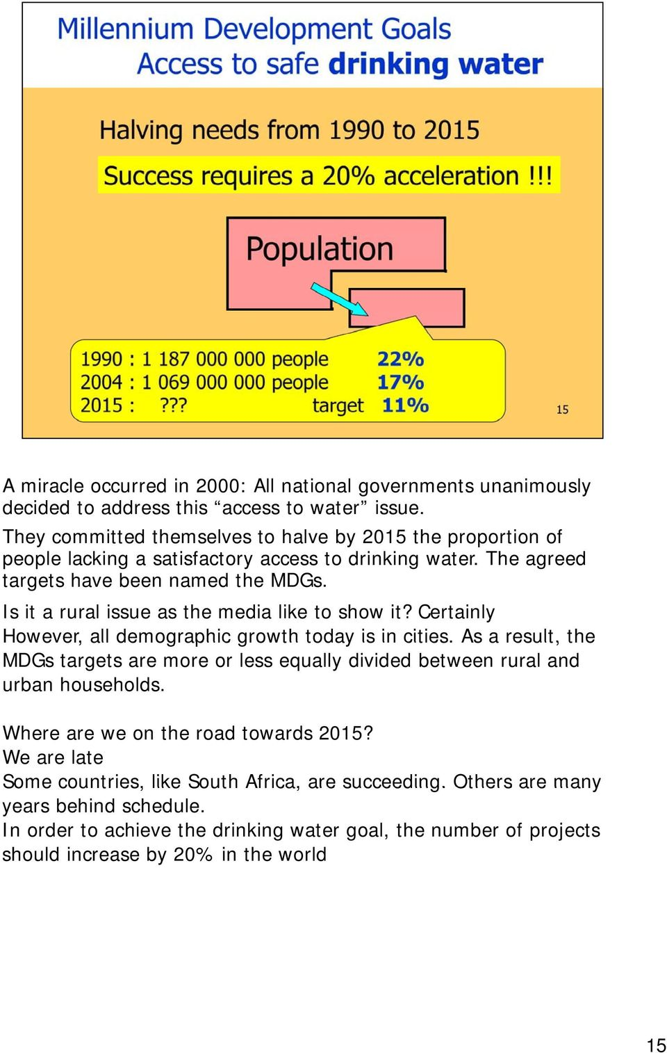 Is it a rural issue as the media like to show it? Certainly However, all demographic growth today is in cities.