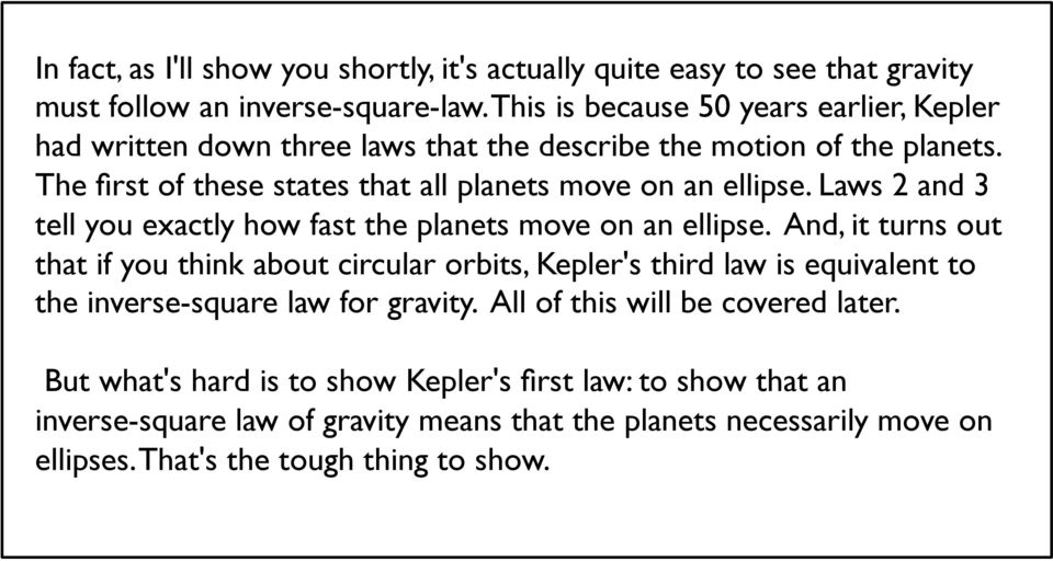 Laws 2 and 3 tell you exactly how fast the planets move on an ellipse.