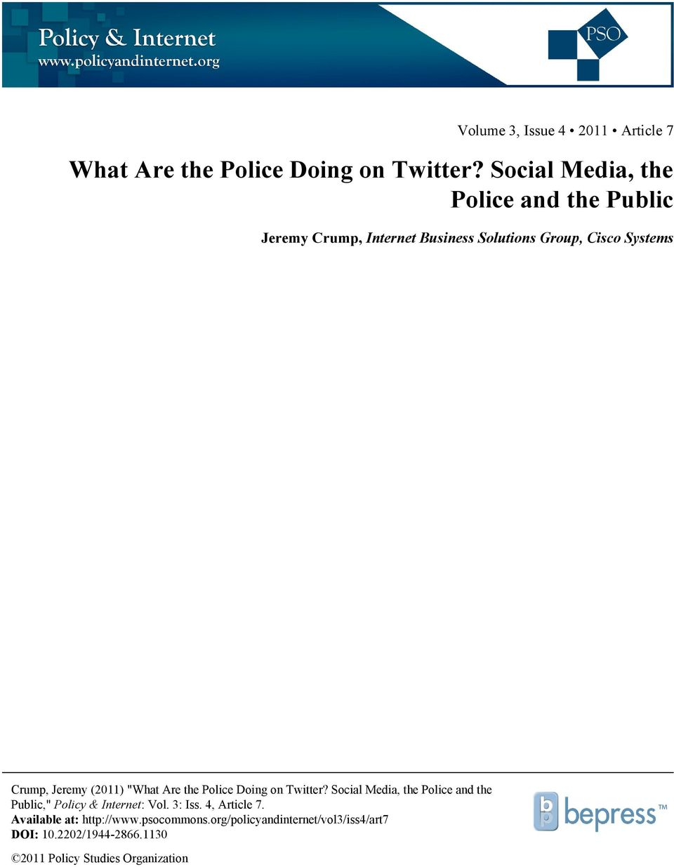 "Jeremy (2011) ""What Are the Police Doing on Twitter?"