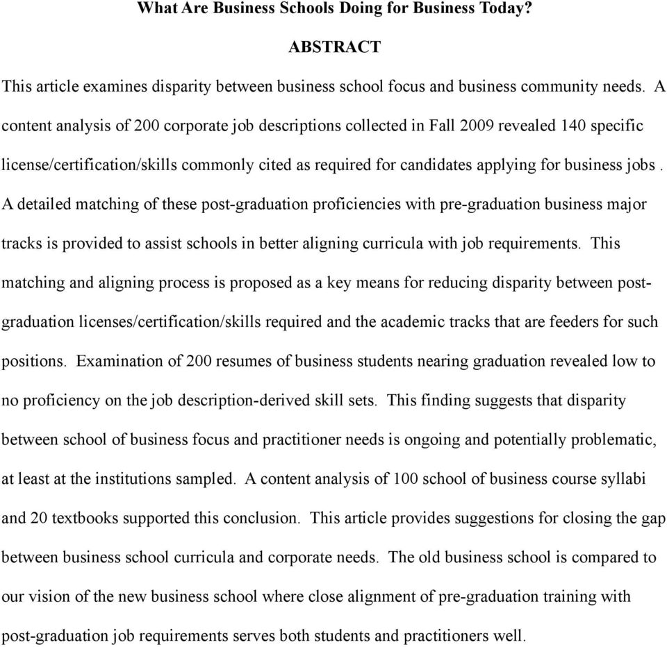 A detailed matching of these post-graduation proficiencies with pre-graduation business major tracks is provided to assist schools in better aligning curricula with job requirements.