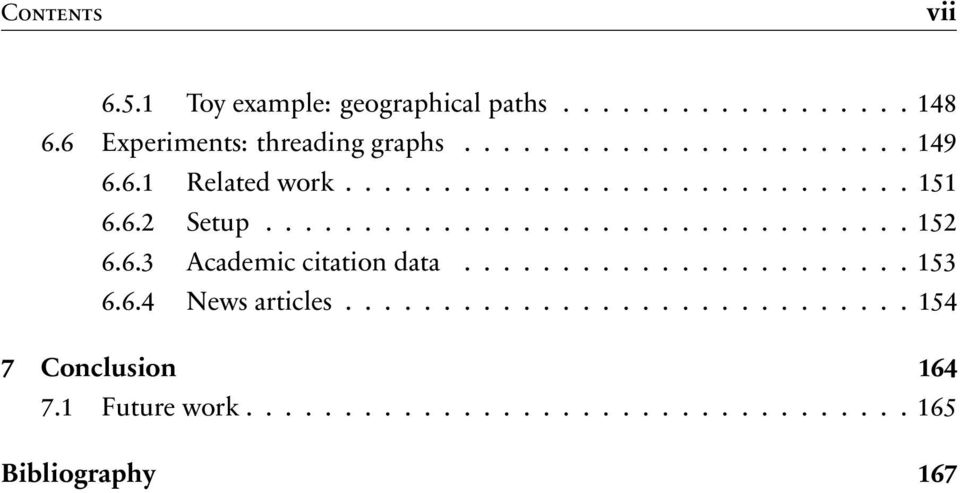 6.3 Academic citation data....................... 153 6.6.4 News articles............................. 154 7 Conclusion 164 7.