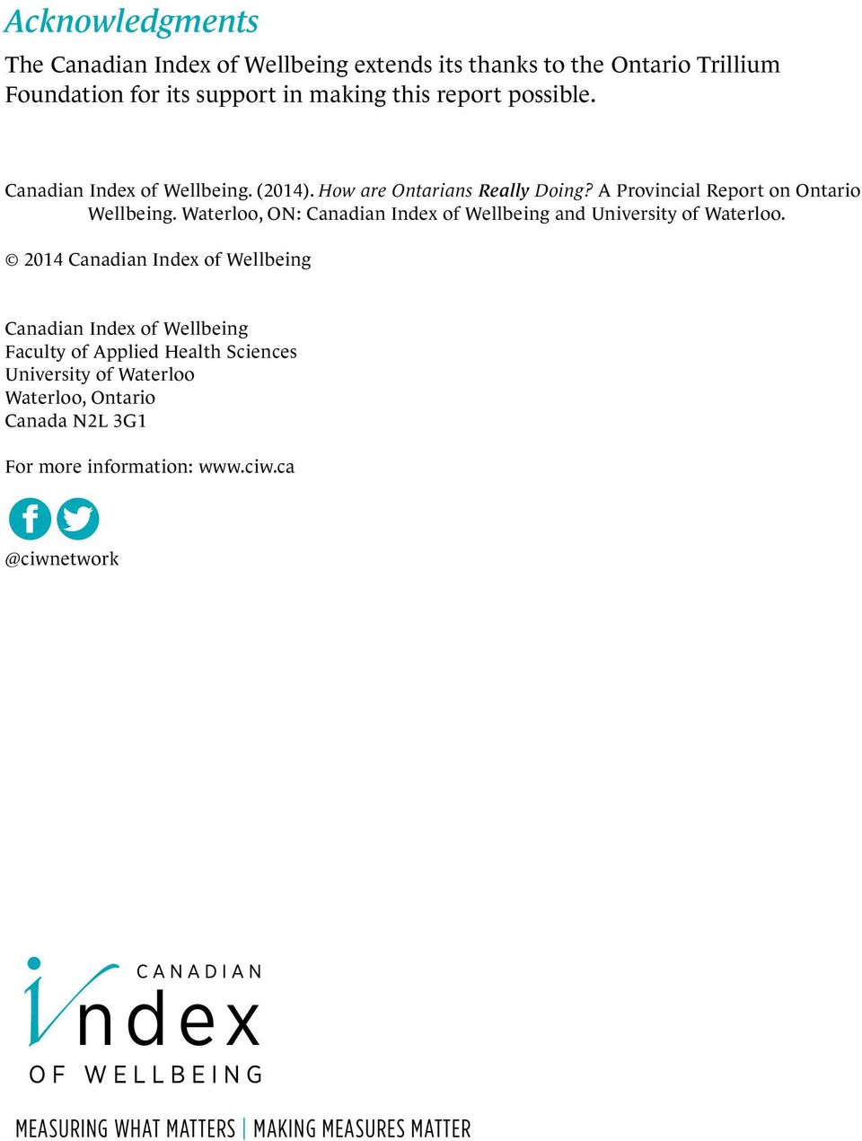 Waterloo, ON: Canadian Index of Wellbeing and University of Waterloo.