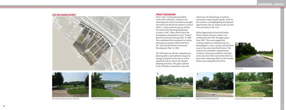 These efforts led to the development and adoption of the Eastern Riverfront Revised Concept Plan in 1988.