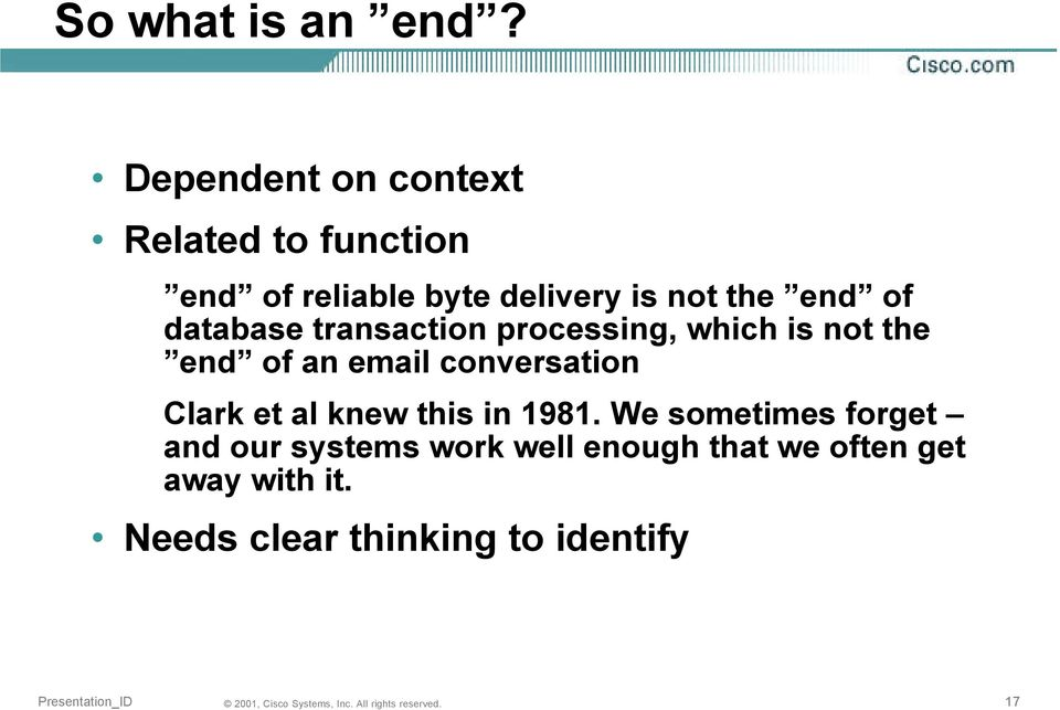 end of database transaction processing, which is not the end of an email