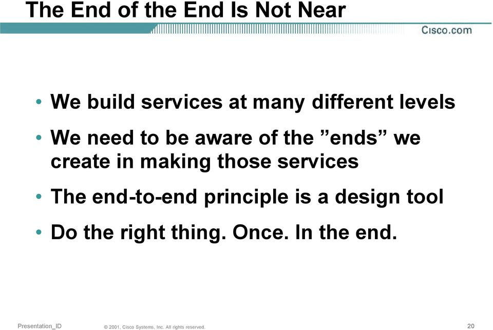 we create in making those services The end-to-end