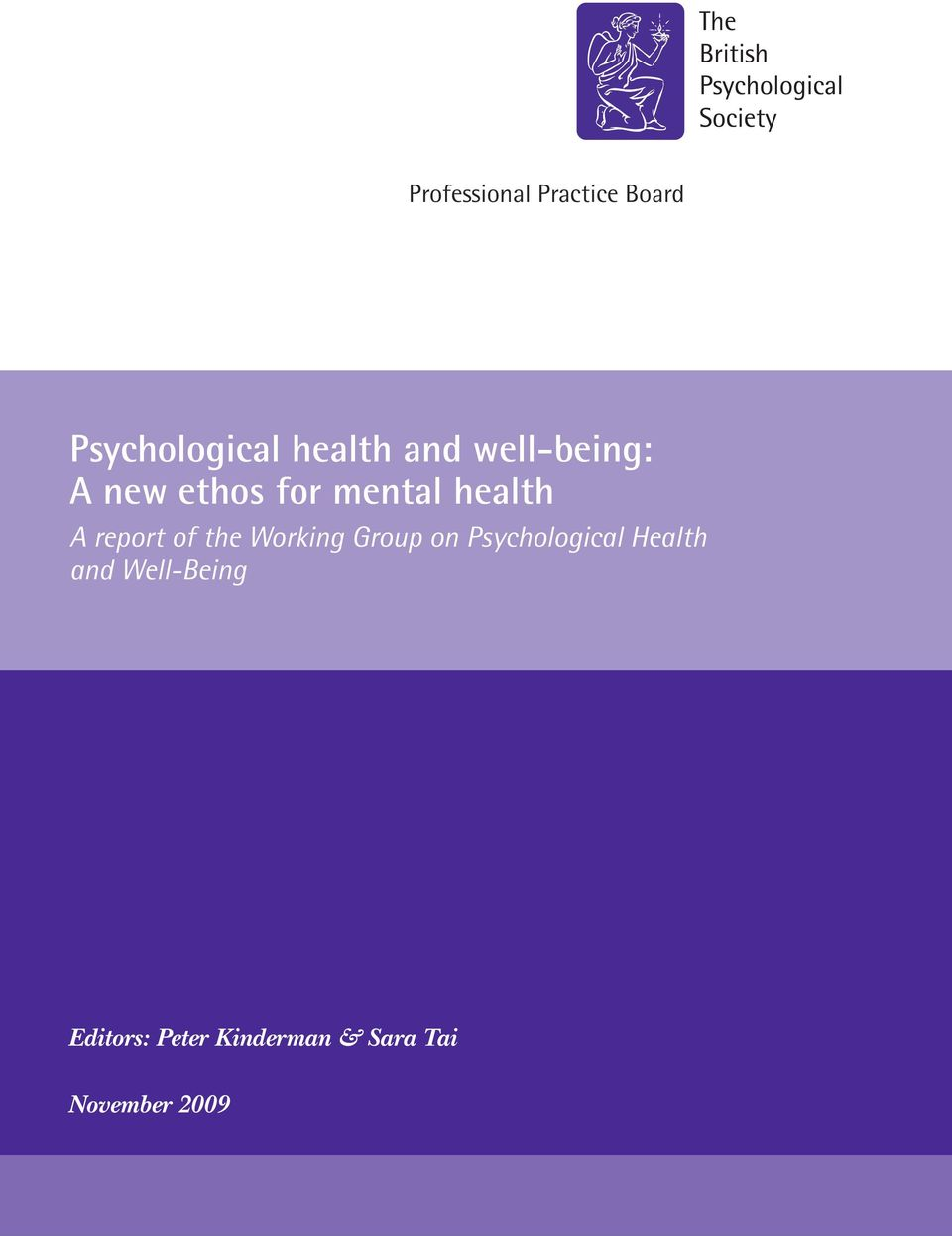 the Working Group on Psychological Health and