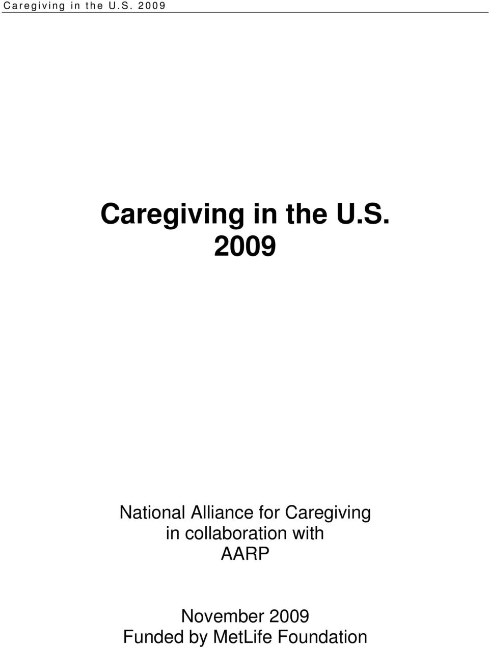 Caregiving in collaboration