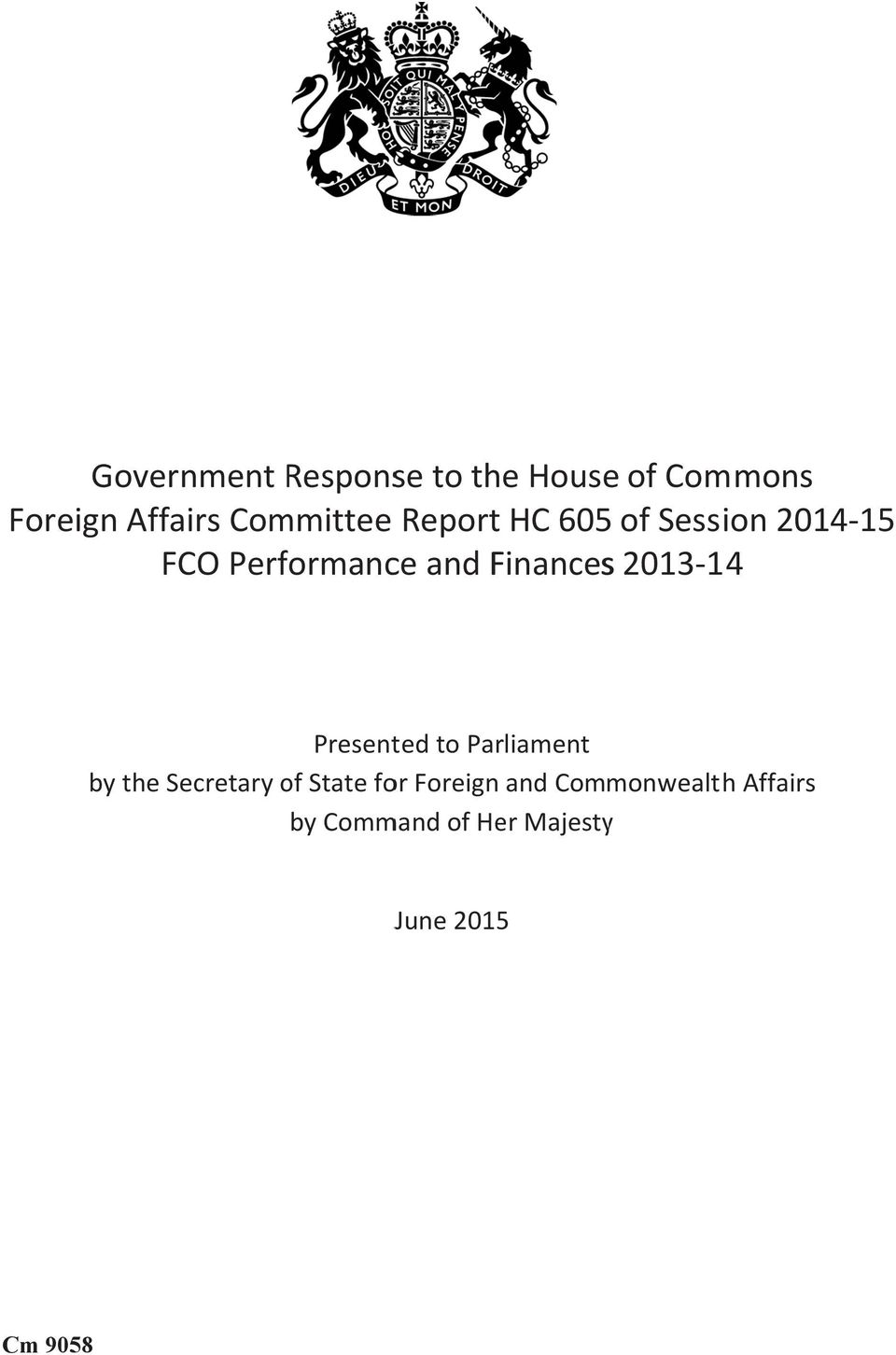 Finances s 2013-14 Presented to Parliament by the Secretary of State