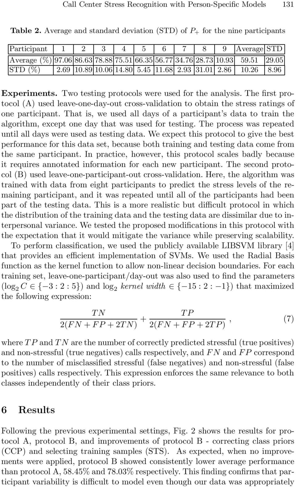 The first protocol (A) used leave-one-day-out cross-validation to obtain the stress ratings of one participant.