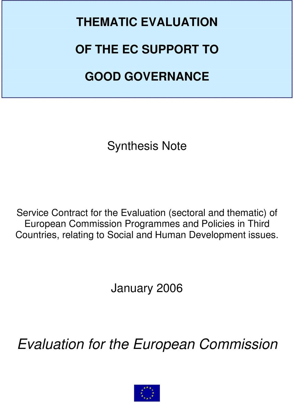 Commission Programmes and Policies in Third Countries, relating to Social
