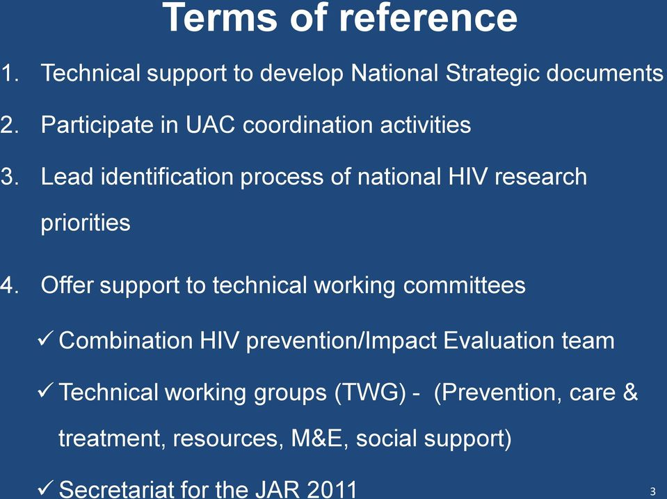 Lead identification process of national HIV research priorities 4.