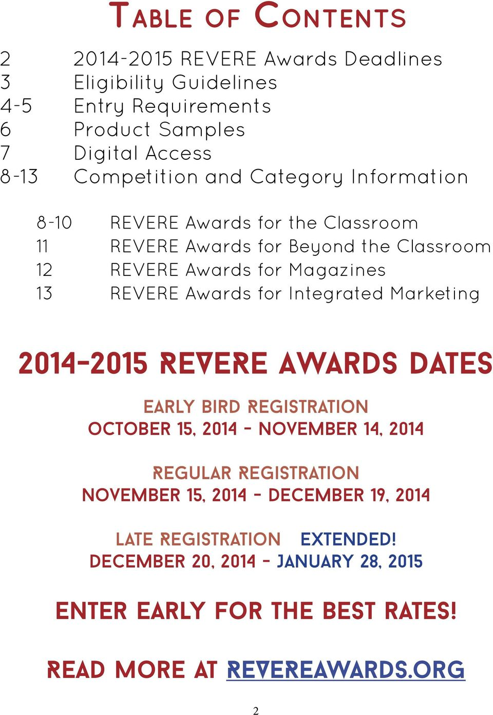 REVERE Awards for Integrated Marketing 2014-2015 REVERE Awards Dates Early Bird Registration october 15, 2014 - November 14, 2014 Regular Registration