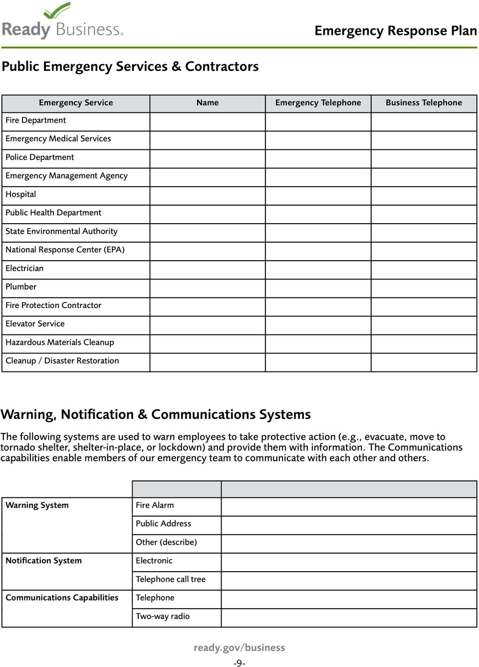 Restoration Warning, Notification & Communications Systems The following systems are used to warn employees to take protective action (e.g., evacuate, move to tornado shelter, shelter-in-place, or lockdown) and provide them with information.