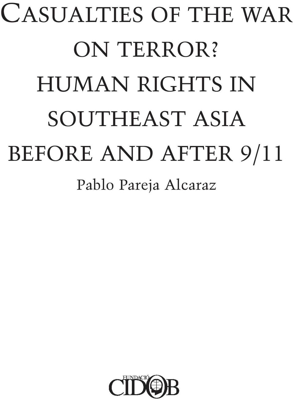 HUMAN RIGHTS IN SOUTHEAST