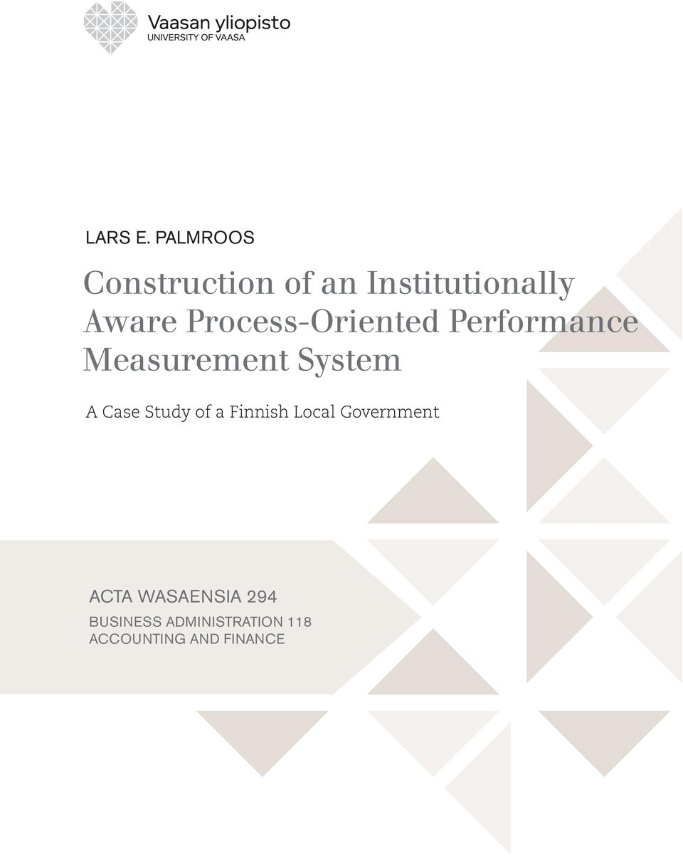 Process-Oriented Performance Measurement System A Case