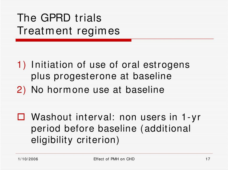 baseline Washout interval: non users in 1-yr period before