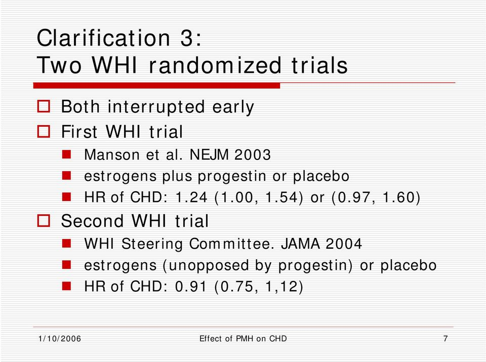 54) or (0.97, 1.60) Second WHI trial WHI Steering Committee.
