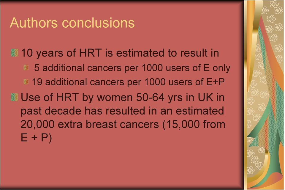 1000 users of E+P Use of HRT by women 50-64 yrs in UK in past decade