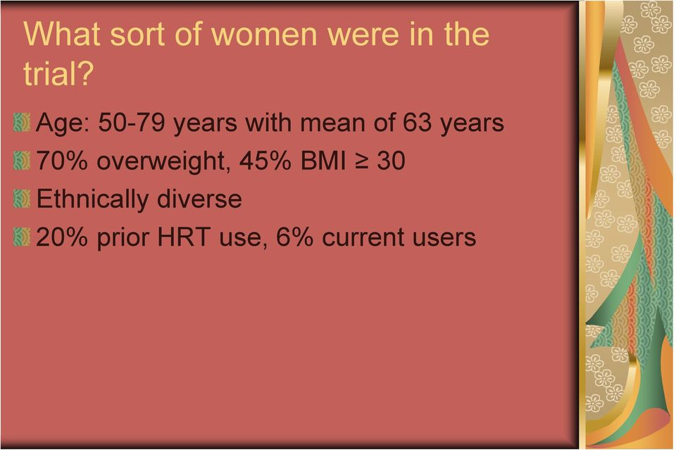 70% overweight, 45% BMI 30 Ethnically