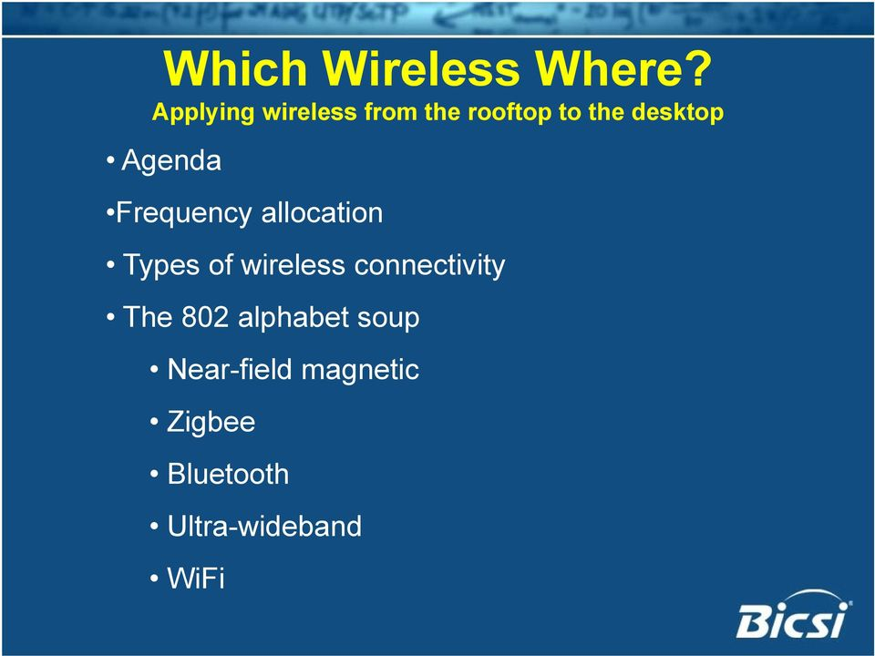 Agenda Frequency allocation Types of wireless