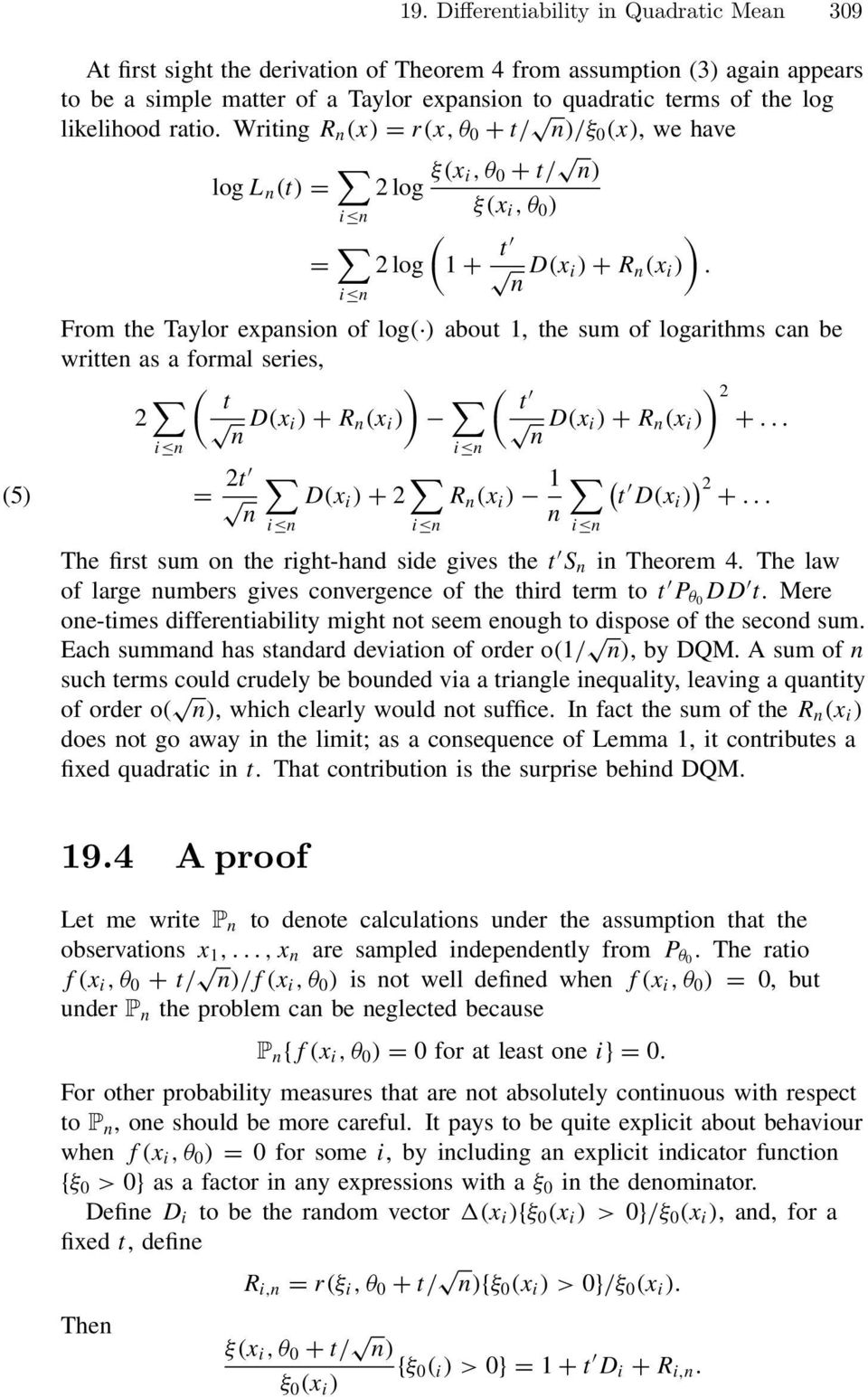 From the Taylor expasio of log( ) about 1, the sum of logarithms ca be writte as a formal series, 2 ( ) t D(x i ) + R (x i ) ( t 2 D(x i ) + R (x i )) +.