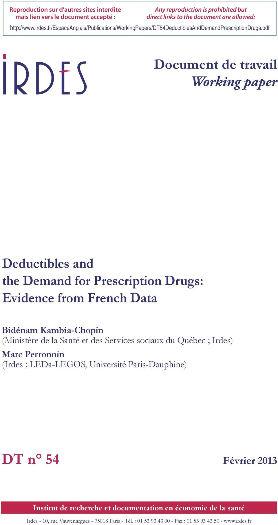 pdf Document de travail Working paper Deductibles and the Demand for Prescription Drugs: Evidence from French Data Bidénam Kambia-Chopin (Ministère de la Santé et des Services