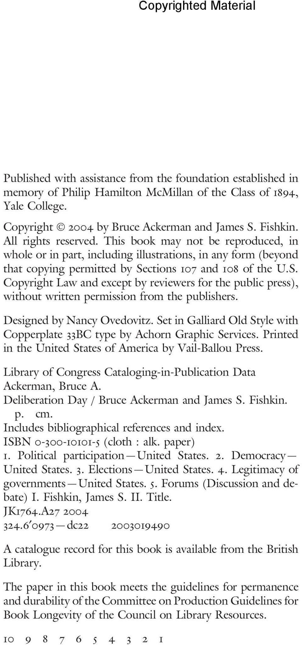 ctions 107 and 108 of the U.S. Copyright Law and except by reviewers for the public press), without written permission from the publishers. Designed by Nancy Ovedovitz.