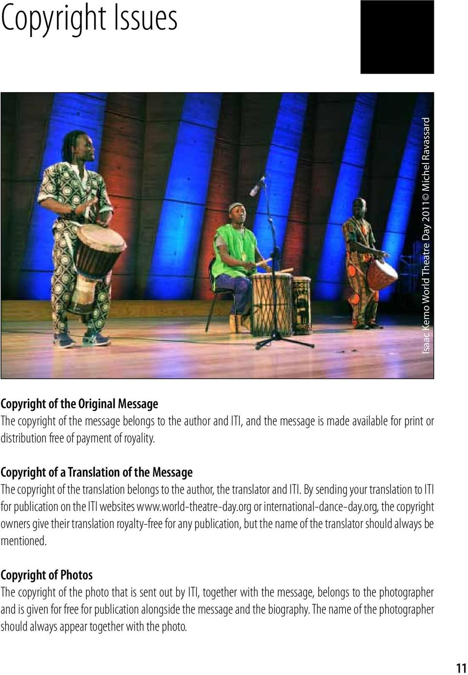 By sending your translation to ITI for publication on the ITI websites www.world-theatre-day.org or international-dance-day.