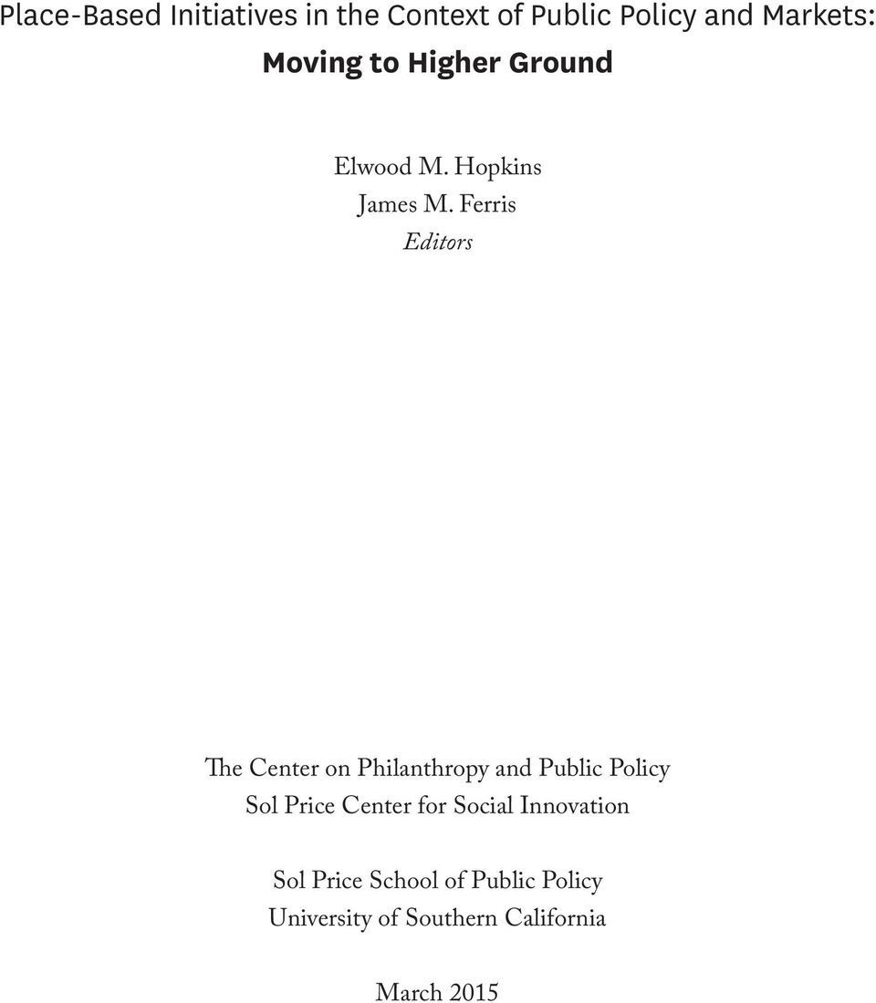 Ferris Editors The Center on Philanthropy and Public Policy Sol Price