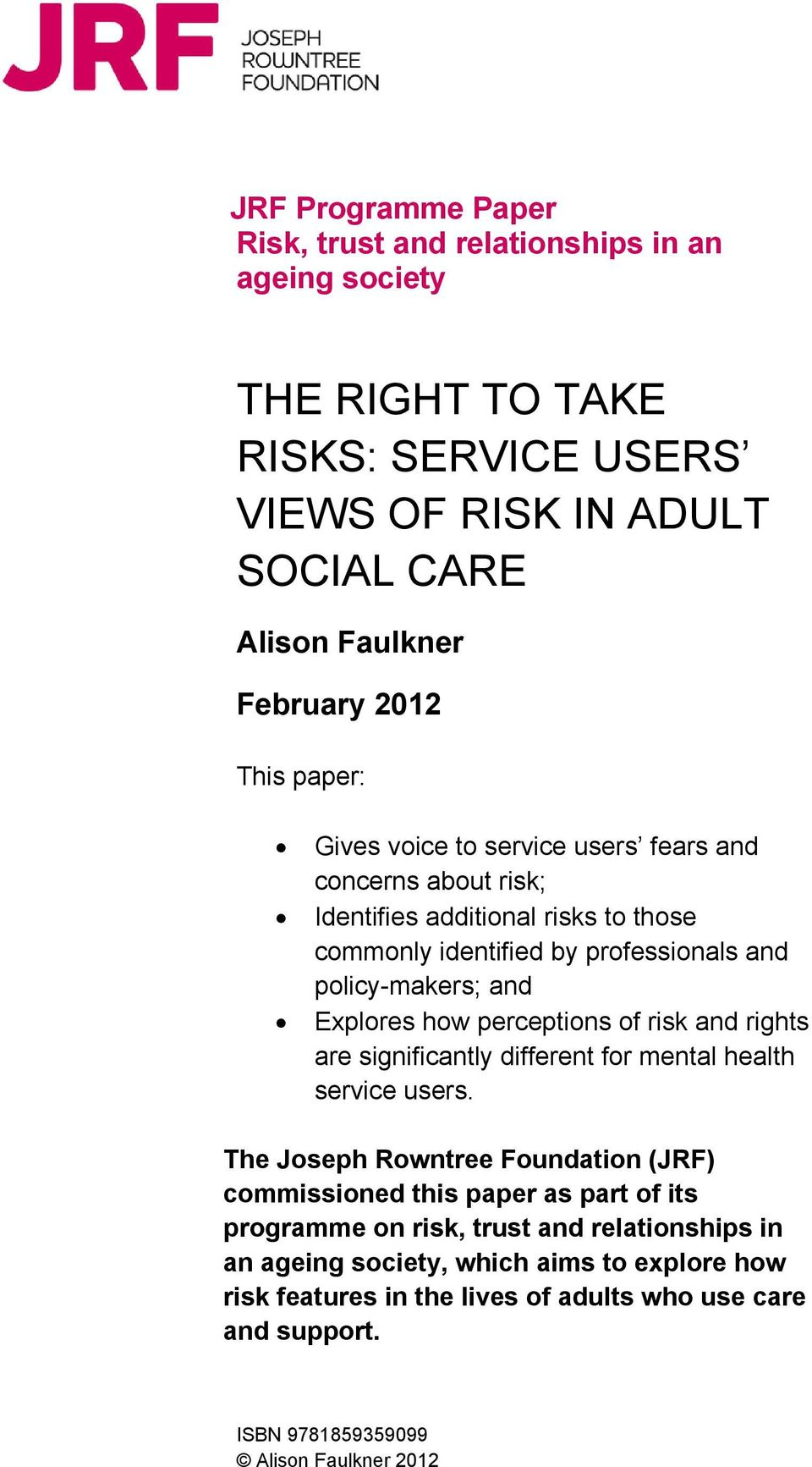 perceptions of risk and rights are significantly different for mental health service users.