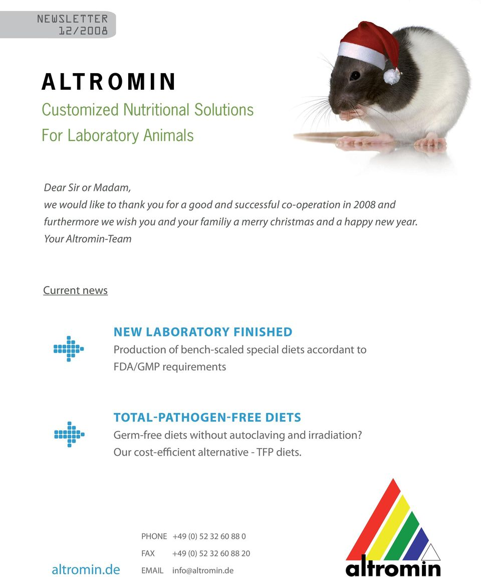 Your Altromin-Team Current news NEW LABORATORY FINISHED Production of bench-scaled special diets accordant to FDA/GMP