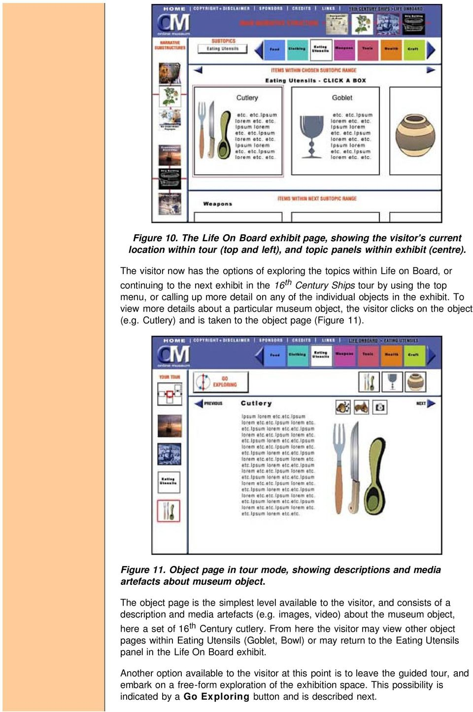 of the individual objects in the exhibit. To view more details about a particular museum object, the visitor clicks on the object (e.g. Cutlery) and is taken to the object page (Figure 11). Figure 11.