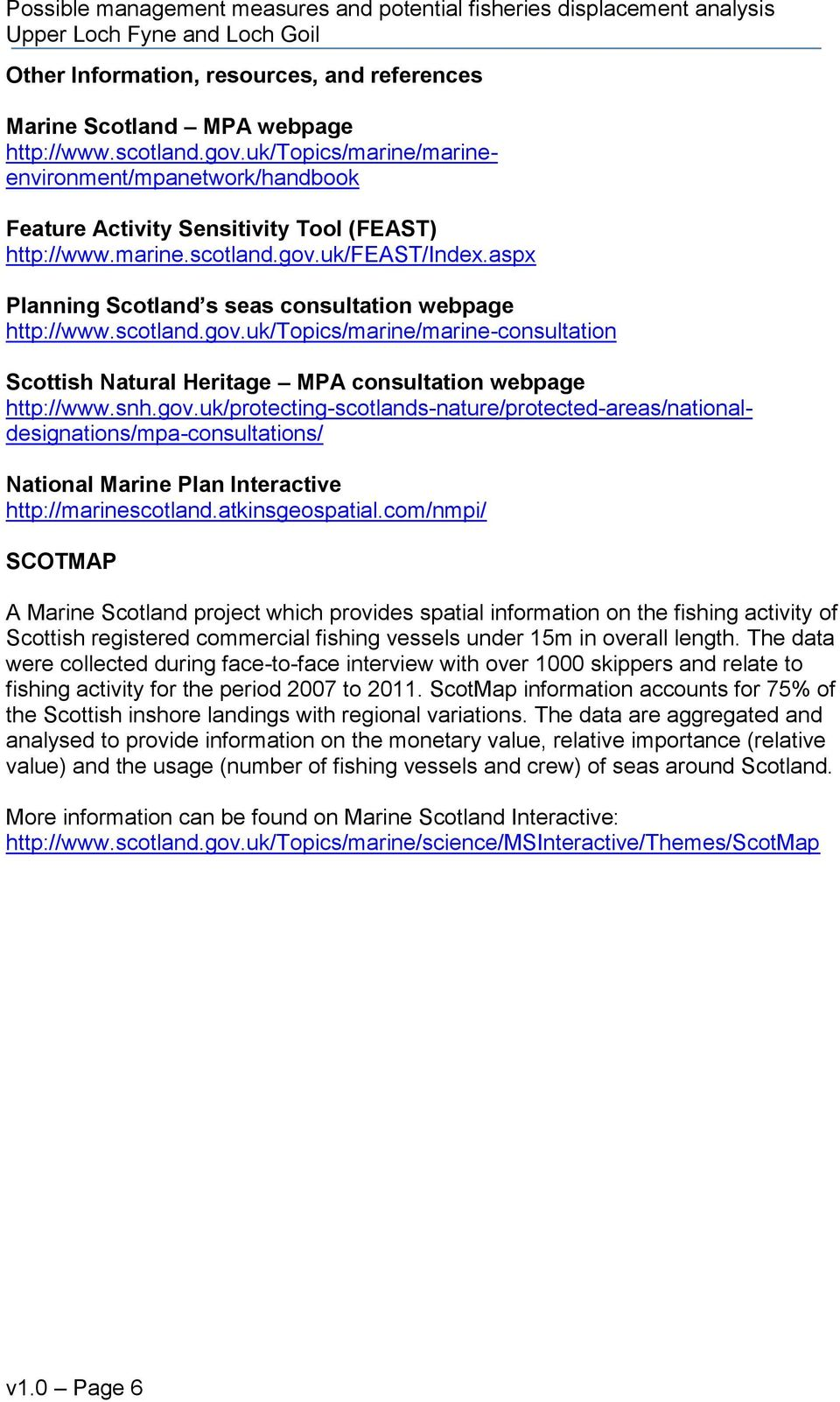 aspx Planning Scotland s seas consultation webpage http://www.scotland.gov.