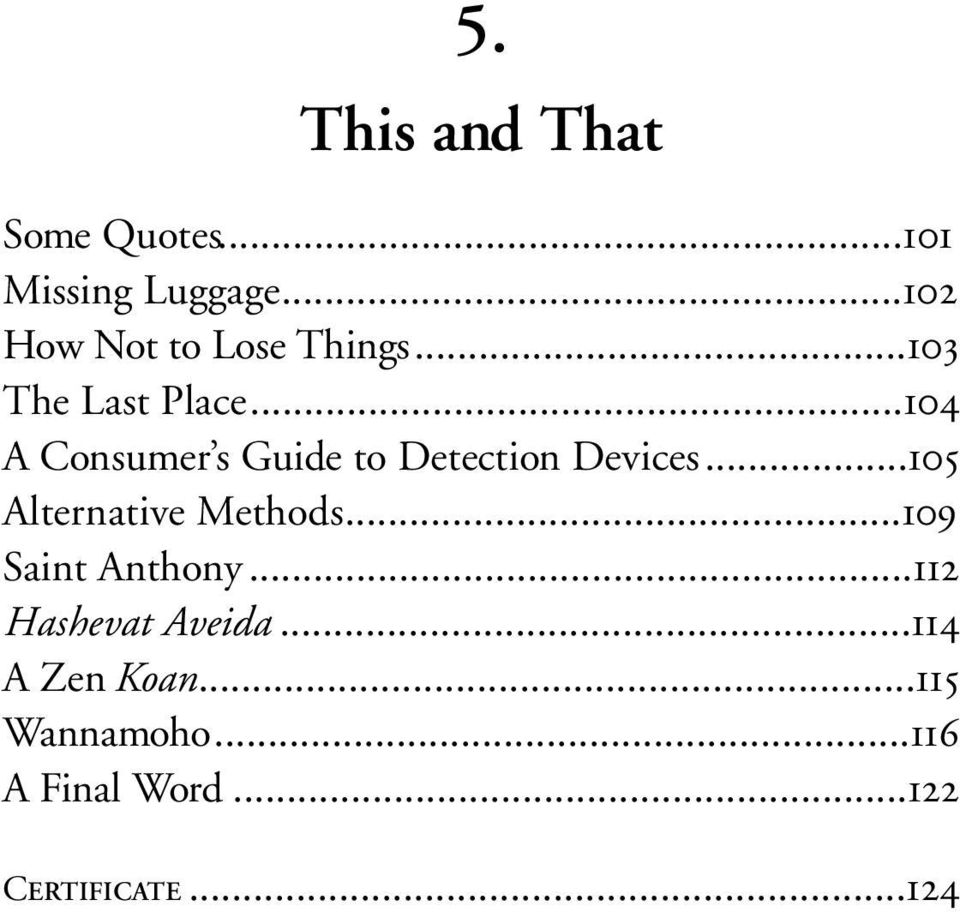 ..104 A Consumer s Guide to Detection Devices...105 Alternative Methods.