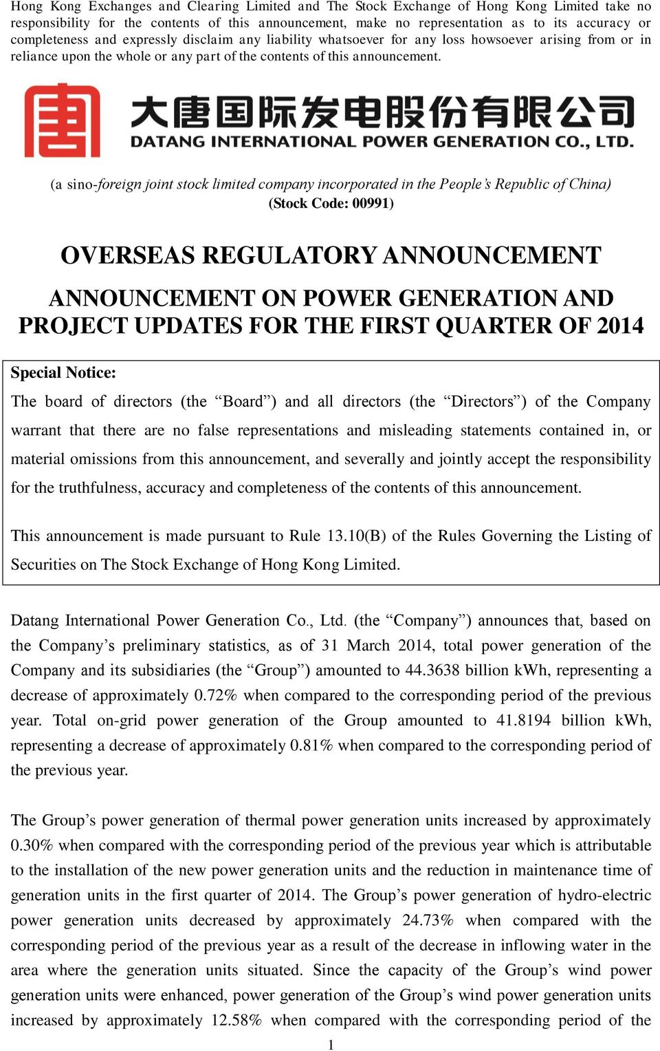(a sino-foreign joint stock limited company incorporated in the People s Republic of China) (Stock Code: 00991) OVERSEAS REGULATORY ANNOUNCEMENT ANNOUNCEMENT ON POWER GENERATION AND PROJECT UPDATES